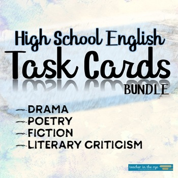 Task Card Bundle for HS -- Fiction, Poetry, Drama, and Lit Crit! {CCSS}