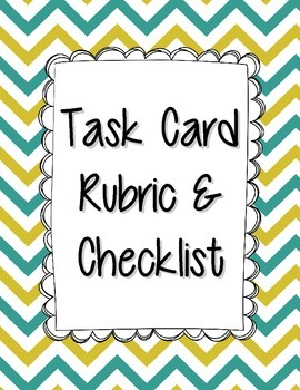Task Card Rubric & Student Checklist