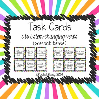 Task Card Set - Present Tense of e to i Stem-Changing Verbs