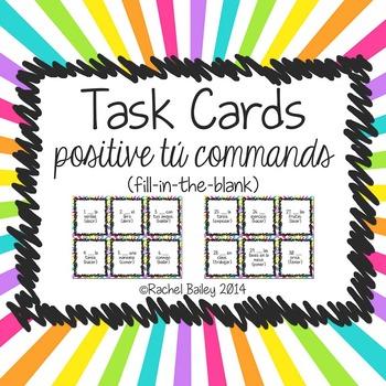Task Card Set - Positive Tú Commands (Fill in Blank Version)