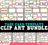 Task Card Templates Clip Art Bundle