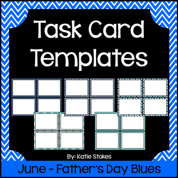 Task Card Templates - June & Father's Day Blues
