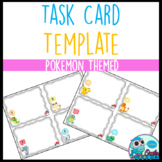 Task Card Templates - Pokemon Theme