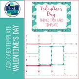 Task Card Templates: Valentine's Day