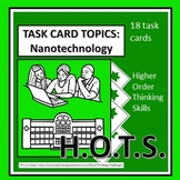 Task Card Topics: Nanotechnology