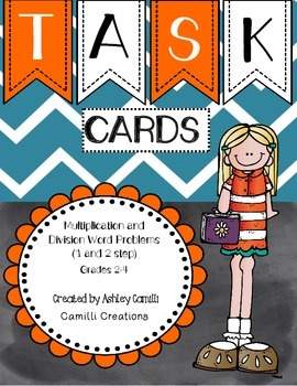 Task Cards: 1 and 2 step Multiplication and Division Word