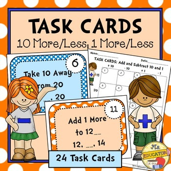 Task Cards: 10 More/Less and 1 More/Less