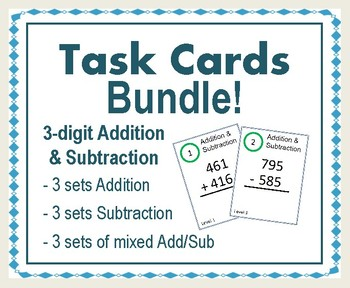 Task Card Bundle/Scoot - 3 digit Addition & Subtraction
