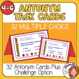 Antonym Task Cards Free Grades 4-6   Self-Checking option with Easel Assessment!