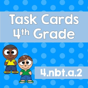 Task Cards 4.NBT.2 Compare Numbers