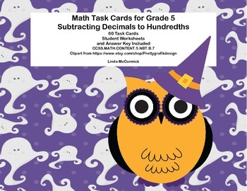 Task Cards- 5th Grade- Subtracting Decimals to Hundredths-