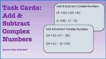 Task Cards: Add & Subtract Complex Numbers
