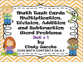 Task Cards Add, Subtract, Multiply and Divide Word Problems Set 2