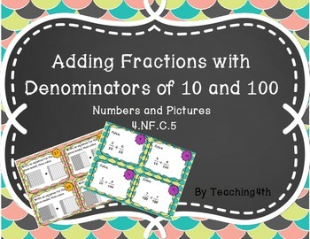 Task Cards Adding Fractions- Tenths and Hundredths- Scoot