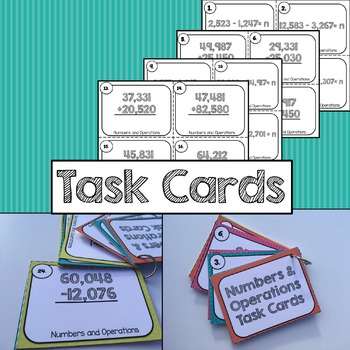 Adding and Subtracting Multi-Digit Numbers Task Cards 4 NBT. B4