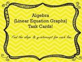 Task Cards: Algebra 1: {Linear Equations}