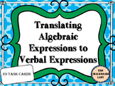Task Cards- Algebraic Expressions to Verbal Expressions