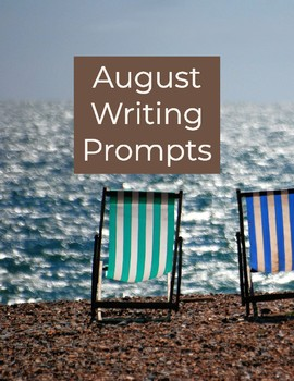 Task Cards August Writing Prompts