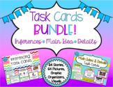 Task Cards BUNDLE: Inferencing, Main Idea, and Details