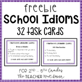 School Idioms Task Cards Freebie