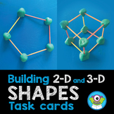 Task Cards: Building 2-D and 3-D Shapes - Distance Learning