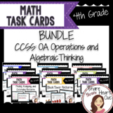 4th Grade Math Task Card Bundle- CCSS OA- Operations and Algebraic Thinking