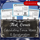 Task Cards - Calculating Force, Mass & Acceleration
