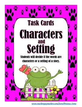 Task Cards:  Character or Setting of a Story?