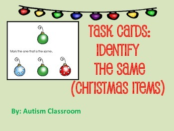 Task Cards- Christmas Items (Identify the Same) from Autis