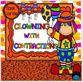 Task Cards Circus Themed Clowning Around with Contractions
