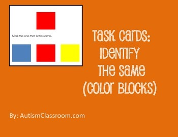 Task Cards- Color Blocks (Identify the Same) from Autism Classroom.