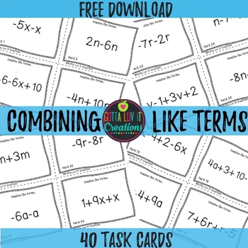Free Download Combine Like Terms Task Cards Distance Learning + PDF