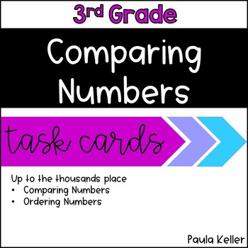 Task Cards:  Comparing Numbers into the Thousands