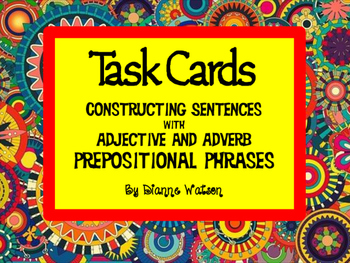 Task Cards Constructing Sentences With Prepositional Phrases