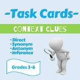 Task Cards: Context Clues (Direct, Synonym, Antonym, Infer