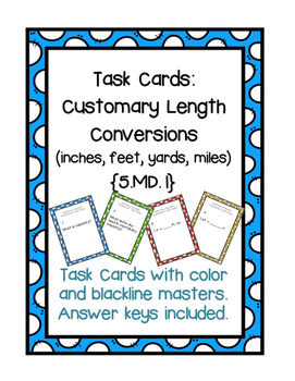 Task Cards: Converting Customary Length {5.MD.1}