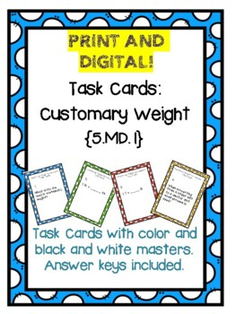 Task Cards: Converting Customary Weight {5.MD.1}