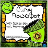 Task Cards Curvy Flowerpot Double Digit Addition with Regrouping