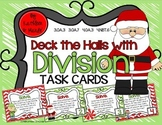 Deck the Halls with DIVISION ~ Task Cards {4.NBT.6, 4.OA.3, 3.OA.3, 3.OA.7}
