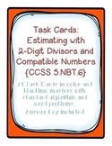 Task Cards: Divide Whole Numbers [Estimating with Compatible Numbers] 5.NBT.6