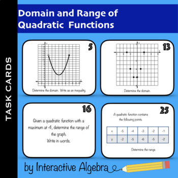 Task Cards: Domain and Range of Quadratic Functions