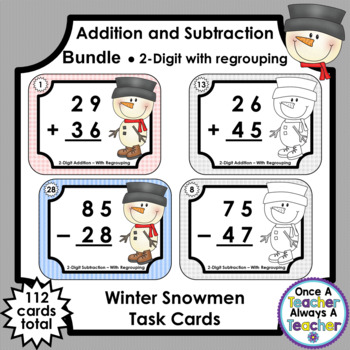 Task Cards • Double-Digit Addition/Subtraction with Regrouping • Winter Snowmen