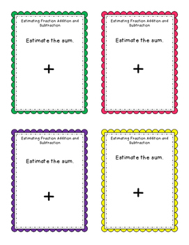 Task Cards: Estimating Fraction and Mixed Number Addition and Subtraction NF.5.1