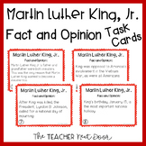 Task Cards: Fact and Opinion - Martin Luther King, Jr. for 3rd - 5th Grade