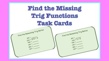Task Cards: Find the Remaining Trig Ratios
