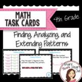 4th Grade Math Task Cards- Finding, Analyzing, Extending Patterns; CCSS 4.OA.A.3
