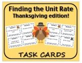 Task Cards: Finding the Unit Rate - Thanksgiving Edition!