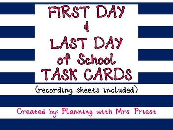 Task Cards - First & Last Day of School