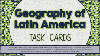 Task Cards -- Geography of Latin America
