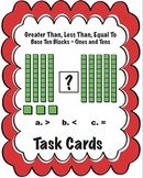 Task Cards Greater Than, Less Than or Equal To - Base Ten